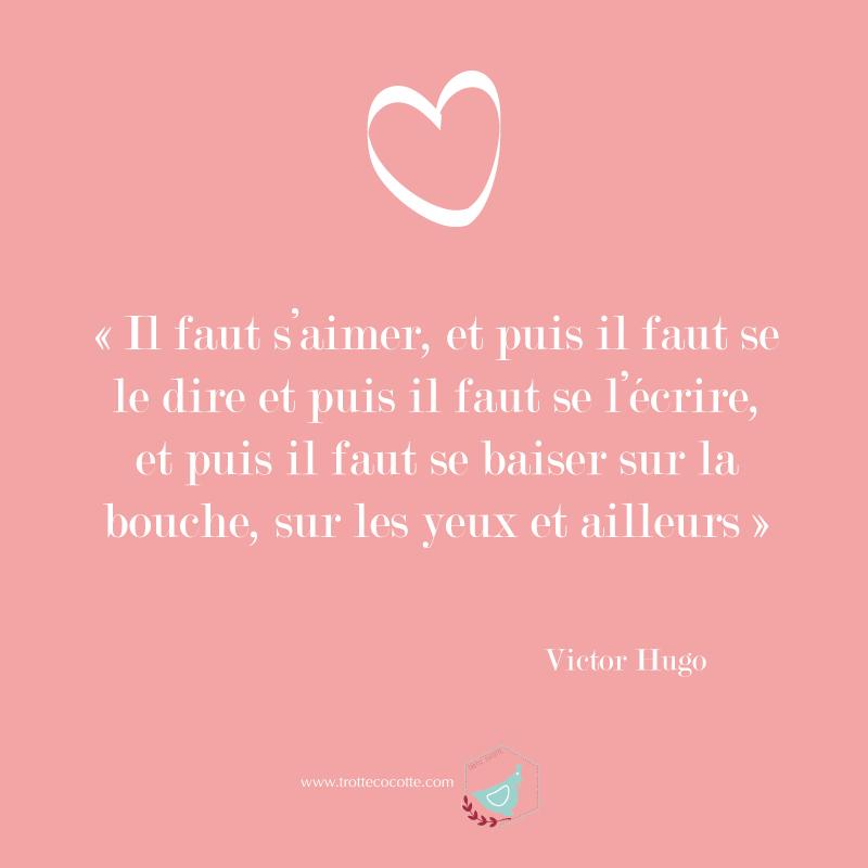 Citation Amour Victorhugo Trottecocotte Trotte Cocotte